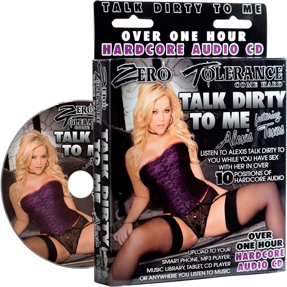 Zero Tolerance Talk Dirty To Me Alexis Texas Audio CD - View #1
