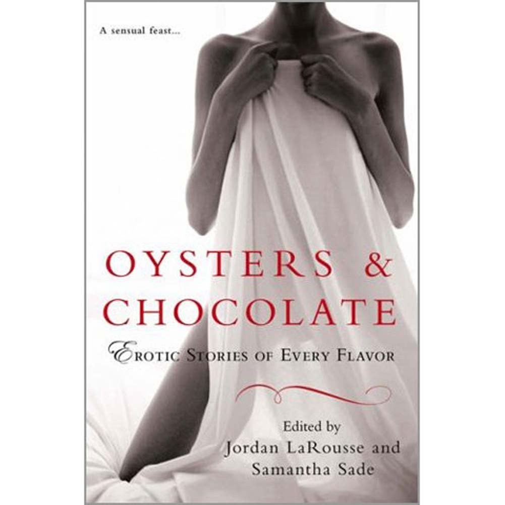 Oysters and Chocolate Erotic Stories of Every Flavor Book - View #1