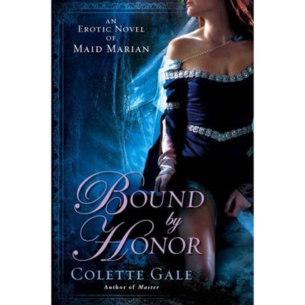 Bound by Honor An Erotic Novel of Maid Marian Book - View #1