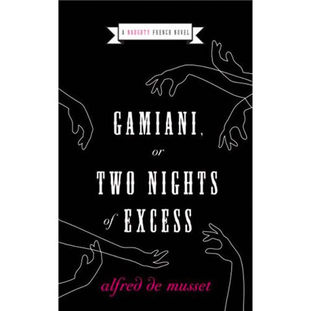 Gamiani or Two Nights of Excess Book - View #1
