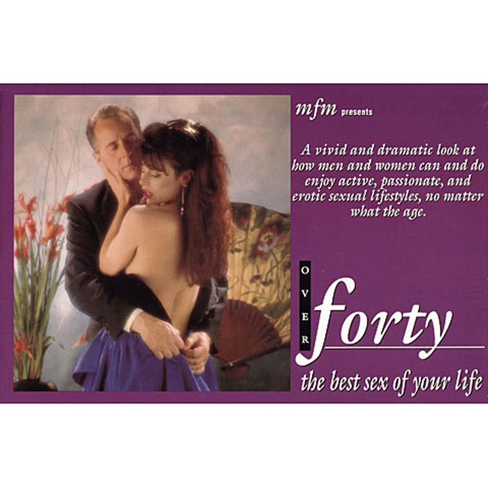 Over Forty the Best Sex of Your Life Book - View #1