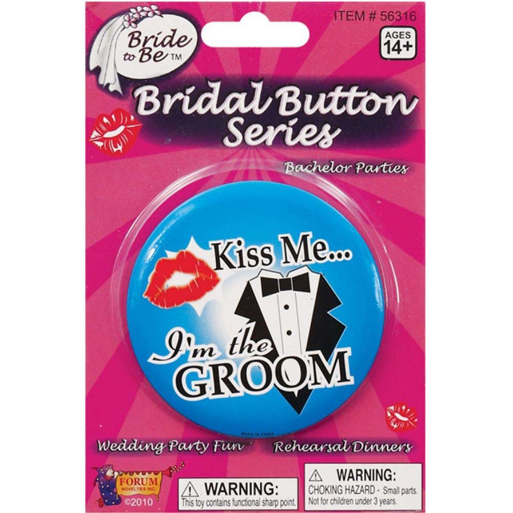 Kiss Me IM the Groom Button - View #1