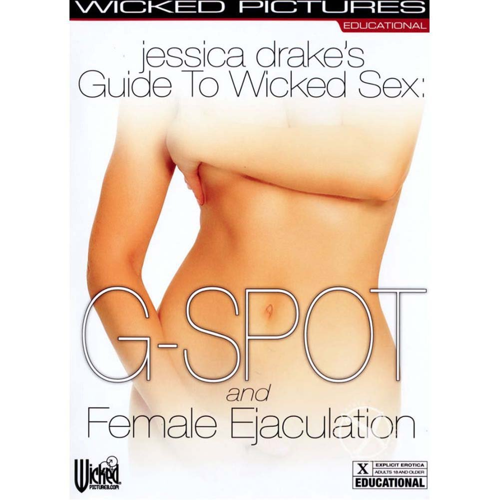 Jessica Drake Guide To Wicked Sex G-Spot and Female Ejaculation DVD - View #2