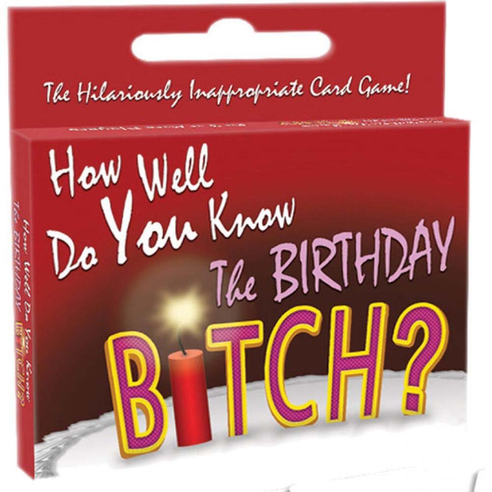 How Well Do You Know the Birthday Bitch Card Game - View #2