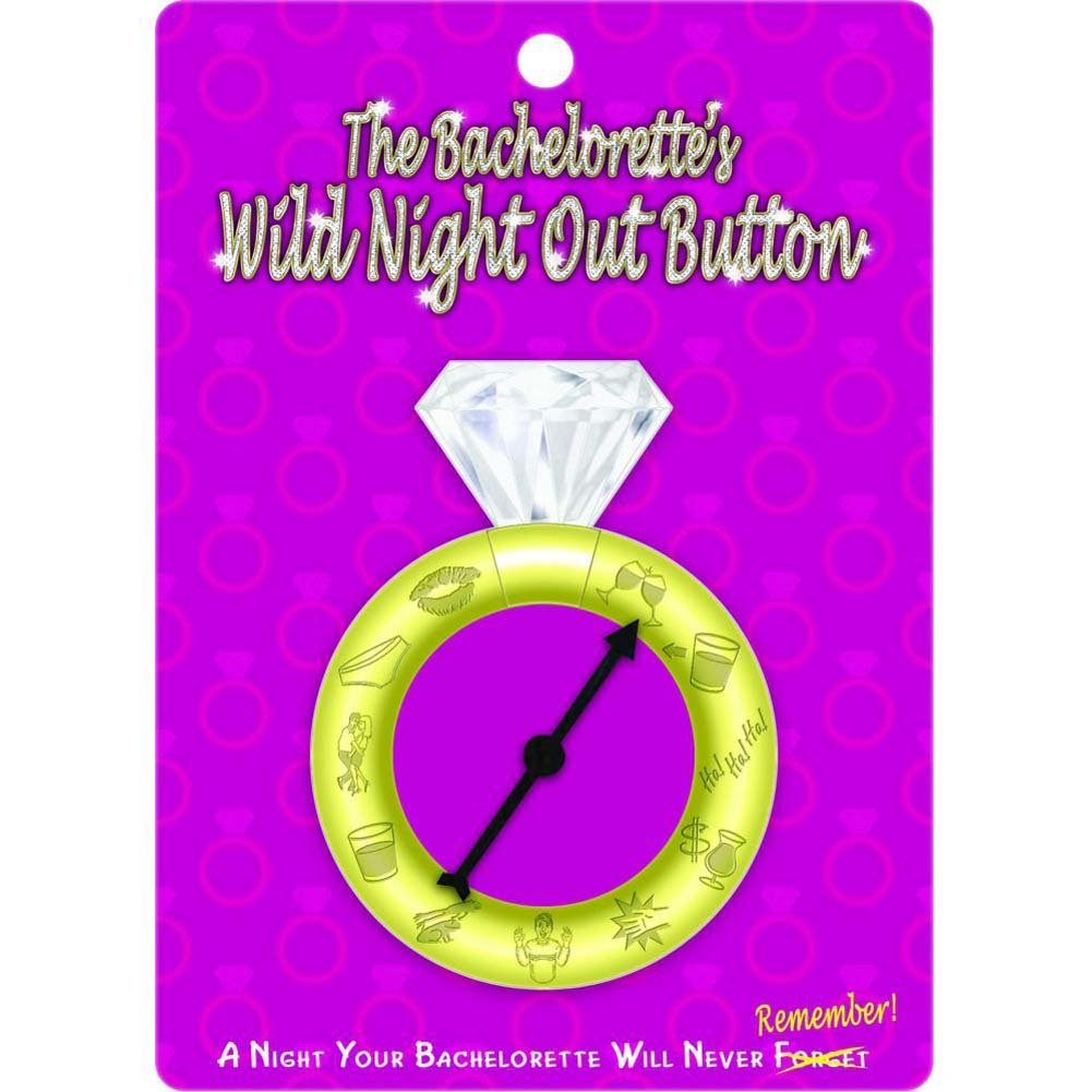 The BacheloretteS Wild Night Out Spinner Button - View #2