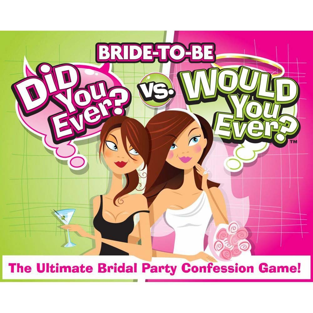 Bride-to-Be Did You Ever Vs Would You Ever - View #1