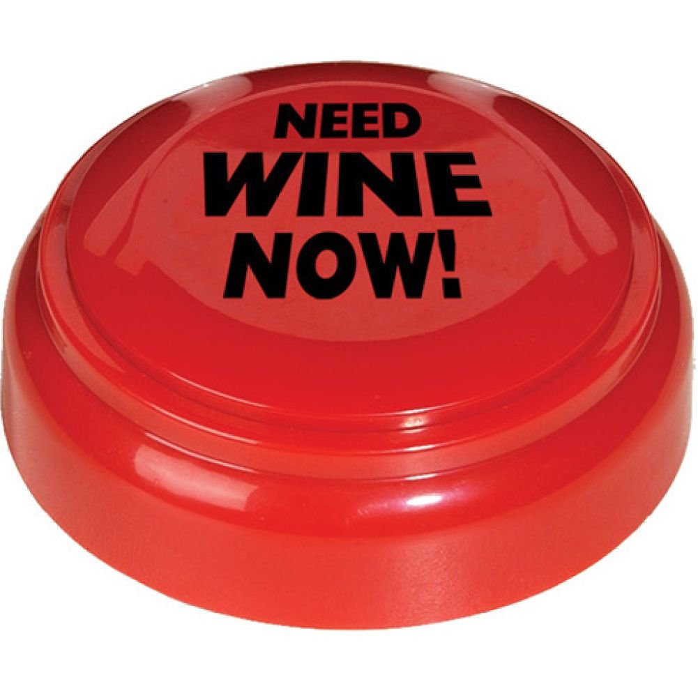 Need Wine Now Panic Button - View #1