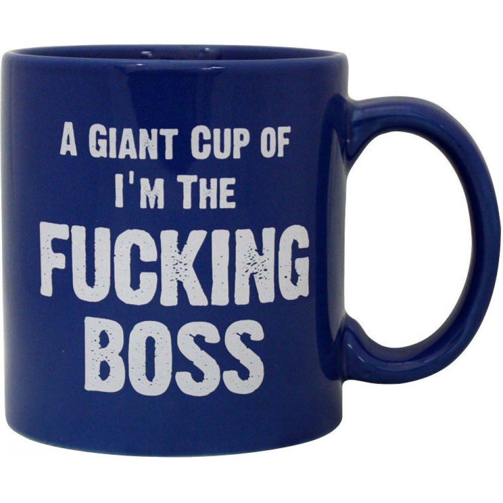 Attitude Mug a Giant Cup of IM the Fucking Boss 22 Oz - View #1