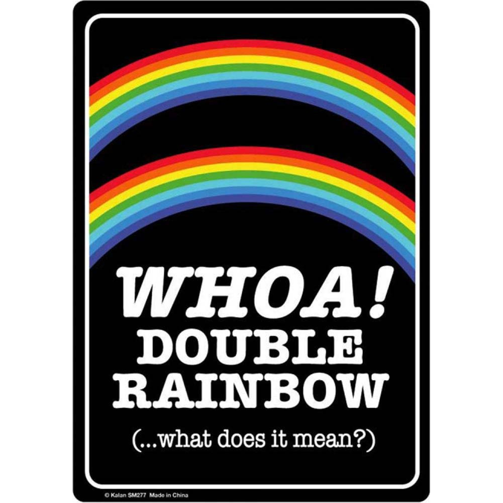 Kalan Whoa Double Rainbow Metal Sign - View #1