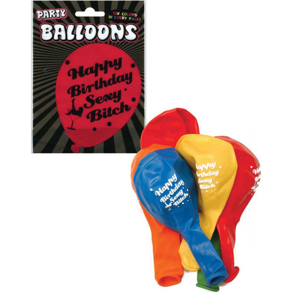 Happy Birthday Sexy Bitch Party Balloons Assorted Colors 6 Piece Pack - View #1