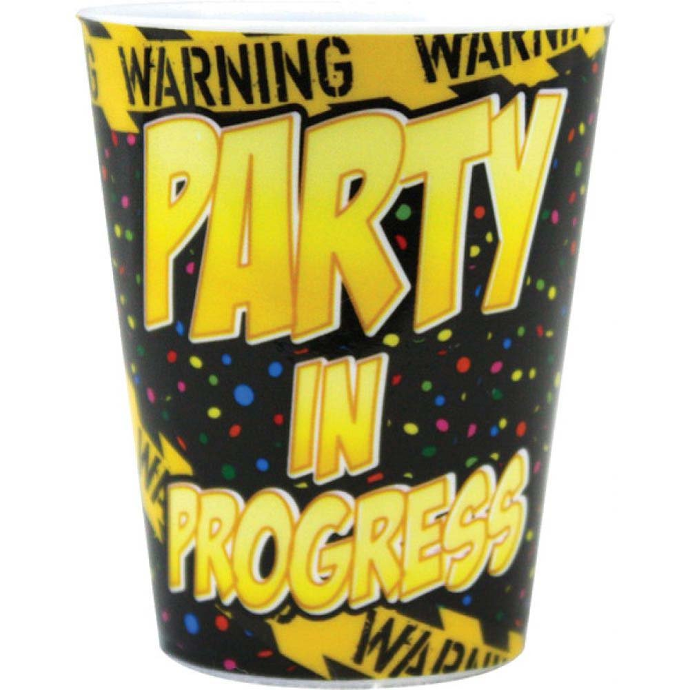 Warning Party in Progress Plastic Shot Glass - View #1