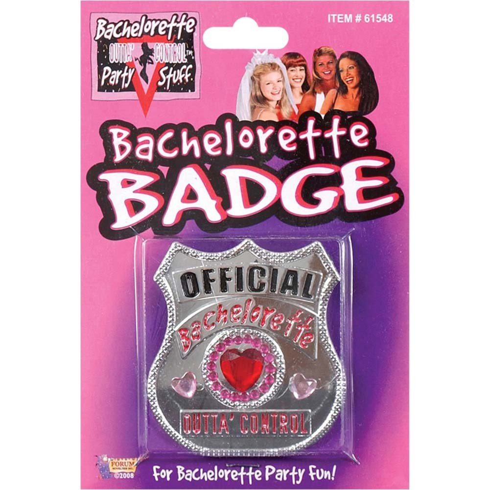 Bachelorette Party Outta Control Official Badge - View #1