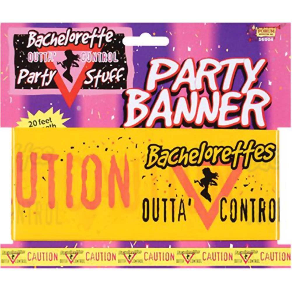 Bachelorette Party Outta Control Party Banner - View #1